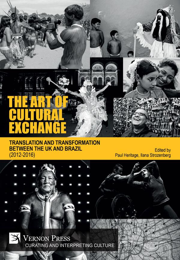 d76fccc663e Vernon Press - The Art of Cultural Exchange  Hardback  - 9781622734382